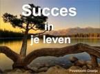 succes in je leven